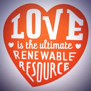 Love is the Ultimate Renewable Resource- Eion Finn/Blissology Postcard